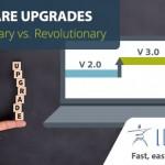 Software Upgrades Evolutionary vs Revolutionary Model