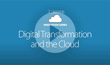 Video - Digital Transformation and the Cloud